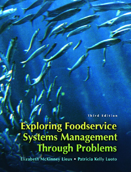 Exploring Food Service Systems Management Through Problems, 3rd Edition