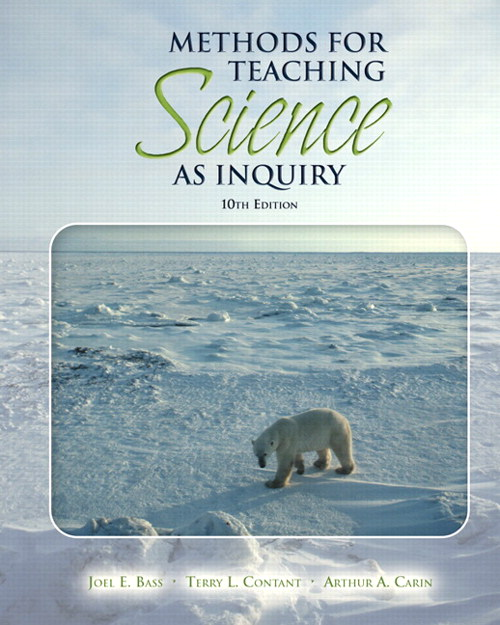 Methods for Teaching Science as Inquiry, 10th Edition