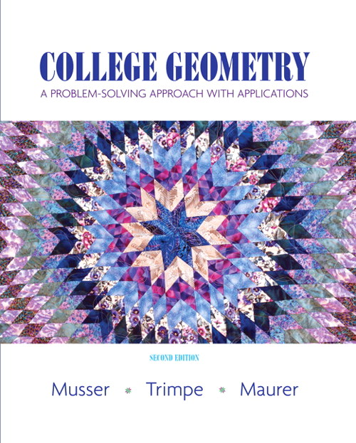 College Geometry: A Problem Solving Approach with Applications Value Package (includes Student Activity Manual), 2nd Edition