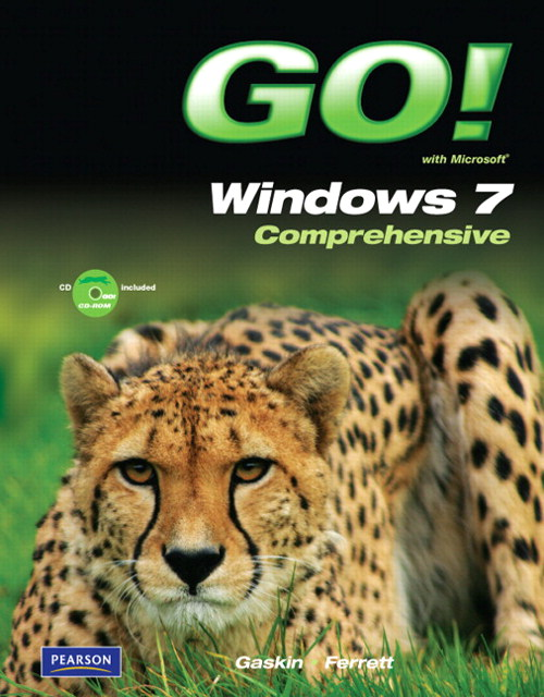 GO! with Microsoft Windows 7 Comprehensive, CourseSmart eTextbook