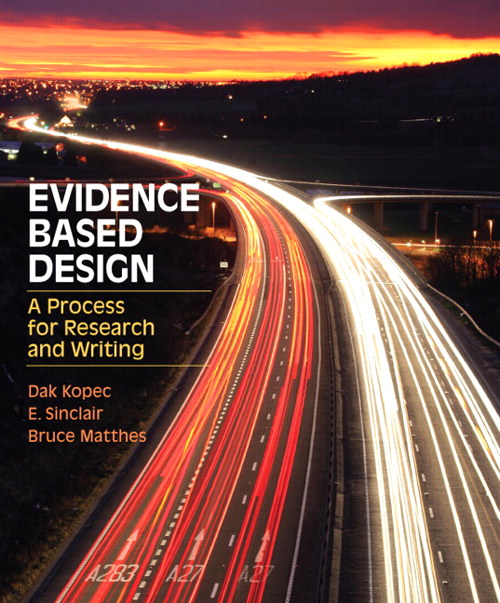 Evidence Based Design: A Process for Research and Writing, CourseSmart eTextbook