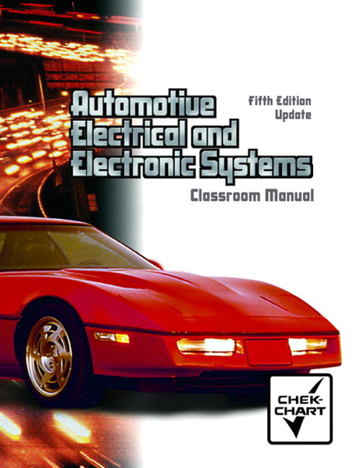 Cover image for Classroom Manual for Automotive Electrical and Electronic Systems-Update, 5th Edition