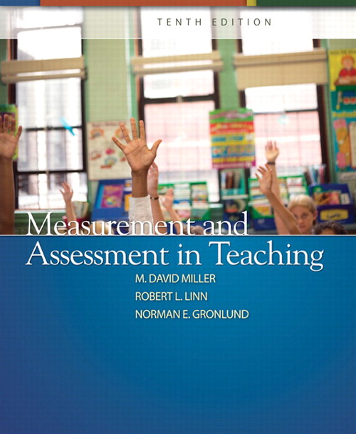 Measurement and Assessment in Teaching, 10th Edition