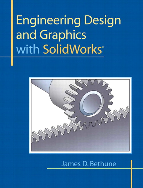 Engineering Design and Graphics with SolidWorks, CourseSmart eTextbook
