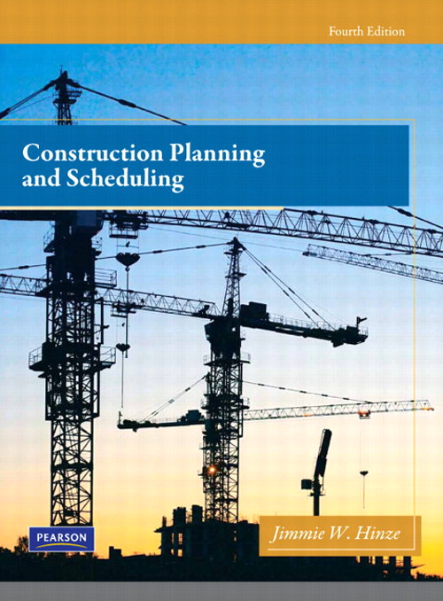 Construction Planning and Scheduling, CourseSmart eTextbook, 4th Edition