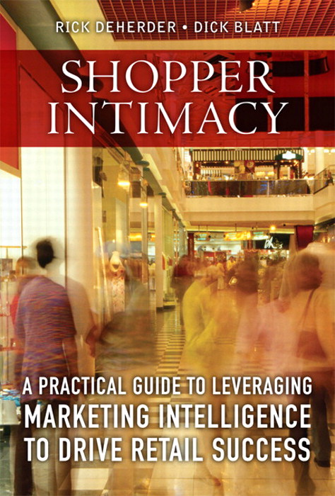 Shopper Intimacy: A Practical Guide to Leveraging Marketing Intelligence to Drive Retail Success, Safari