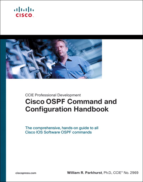 Cisco OSPF Command and Configuration Handbook, Safari