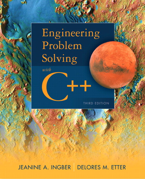 Engineering Problem Solving with C++, CourseSmart eTextbook, 3rd Edition