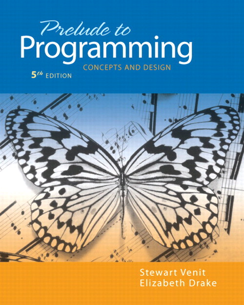 Prelude to Programming: Concepts and Design, CourseSmart eTextbook, 5th Edition