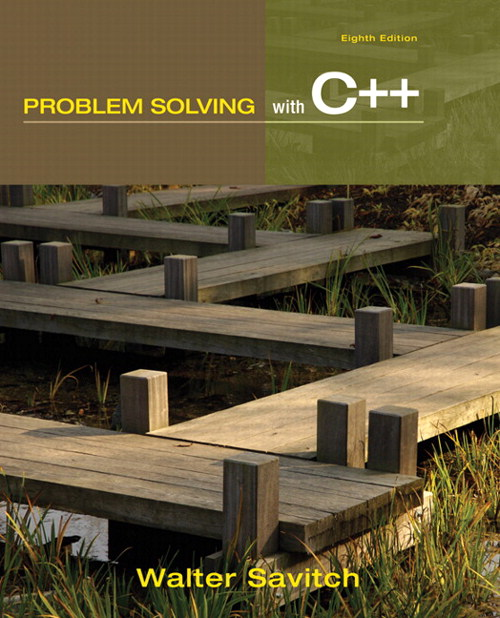 Problem Solving with C++, CourseSmart eTextbook, 8th Edition