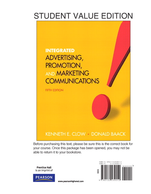 Integrated Advertising, Promotion and Marketing Communications, Student Value Edition, 5th Edition