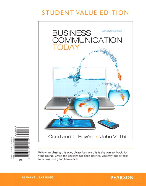 Business Communication Today, Student Value Edition, 11th Edition