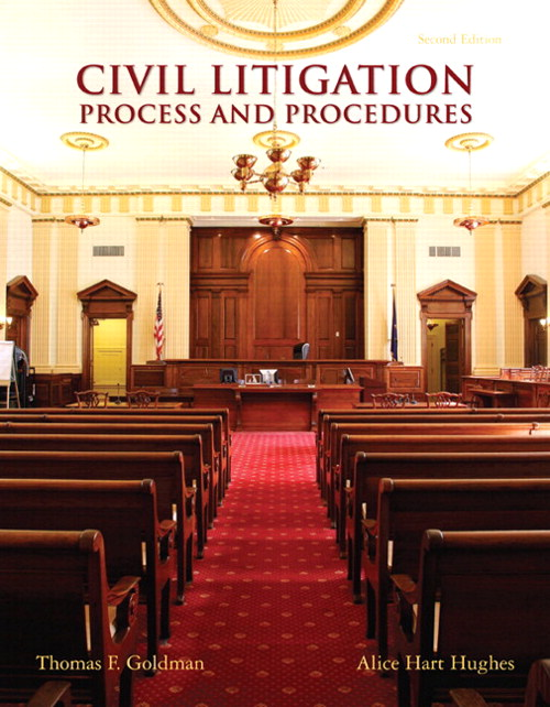 Civil Litigation: Process and Procedures, CourseSmart eTextbook, 2nd Edition