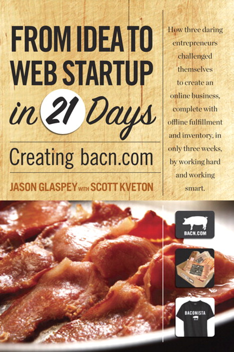 From Idea to Web Start-up in 21 Days: Creating bacn.com, Safari
