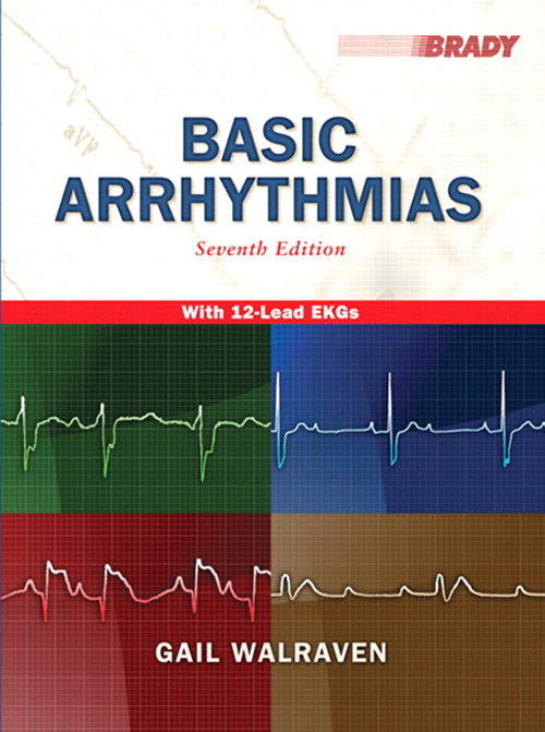 Basic Arrhythmias, CourseSmart eTextbook, 7th Edition
