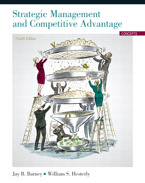 Strategic Management and Competitive Advantage: Concepts, CourseSmart eTextbook, 4th Edition