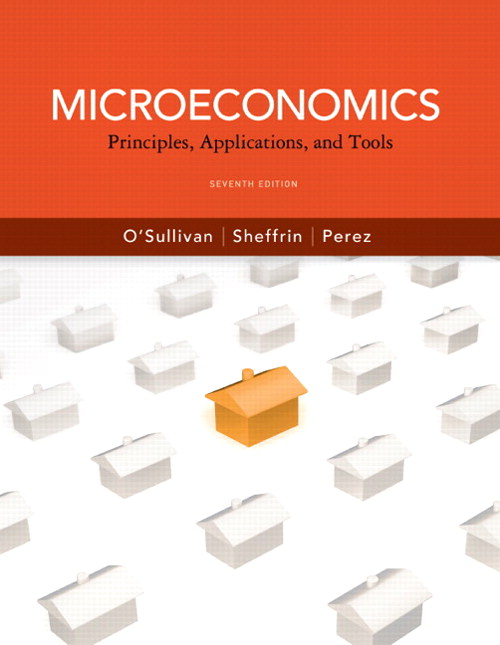 Microeconomics: Principles, Applications and Tools, 7th Edition