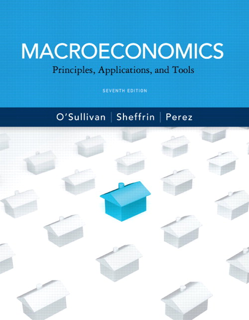 Macroeconomics: Principles, Applications and Tools, Coursesmart eTextbook, 7th Edition