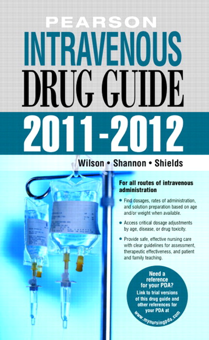 Pearson Intravenous Drug Guide 2011-2012, Coursesmart eTextbook, 2nd Edition