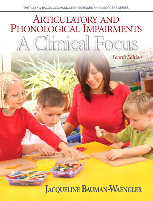 Articulatory and Phonological Impairments: A Clinical Focus, CourseSmart eTextbook, 4th Edition