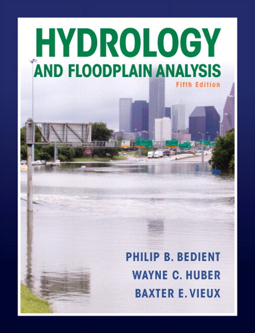 Hydrology and Floodplain Analysis, CourseSmart eTextbook, 5th Edition