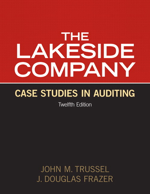 Lakeside Company: Case Studies in Auditing, CourseSmart eTextbook, 12th Edition