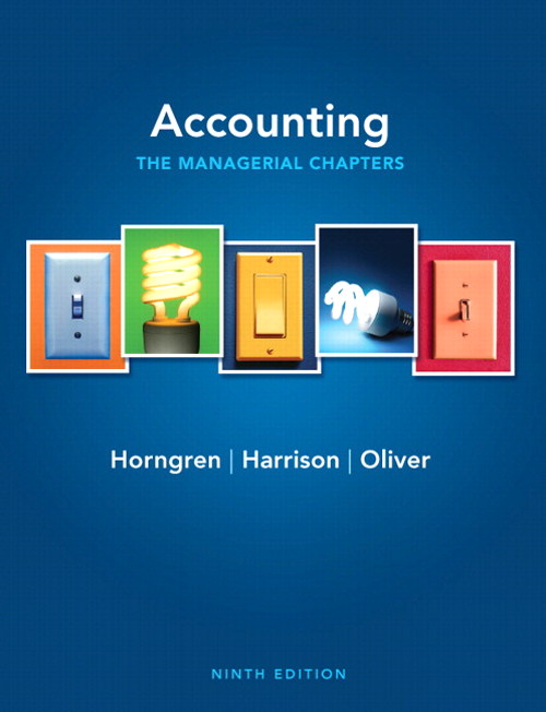 Accounting, Chapters 14-24 (Managerial chapters), 9th Edition