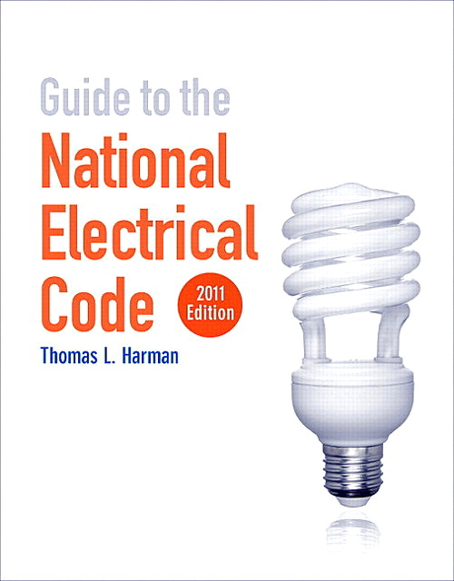 Guide to the National Electrical Code 2011 Edition, CourseSmart eTextbook