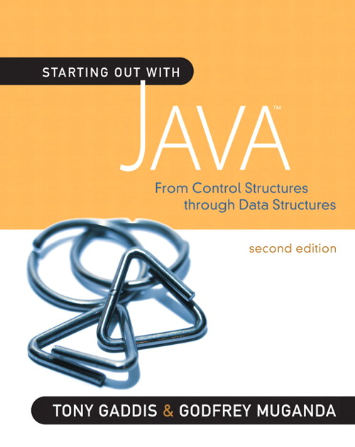 Starting Out with Java: From Control Structures to Data Structures, CourseSmart eTextbook, 2nd Edition