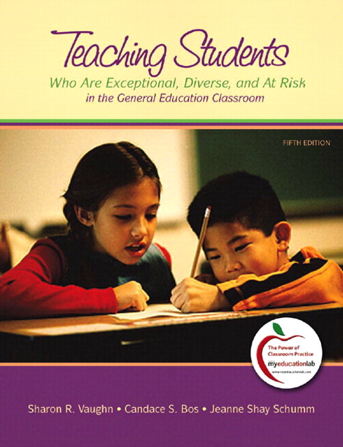 Teaching Students Who are Exceptional, Diverse, and at Risk in the General Education Classroom, Student Value Edition, 5th Edition