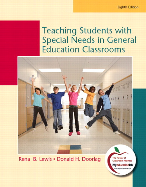 Teaching Students with Special Needs in General Education Classrooms, Student Value Edition, 8th Edition