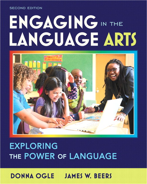 Engaging in the Language Arts: Exploring the Power of Language, 2nd Edition