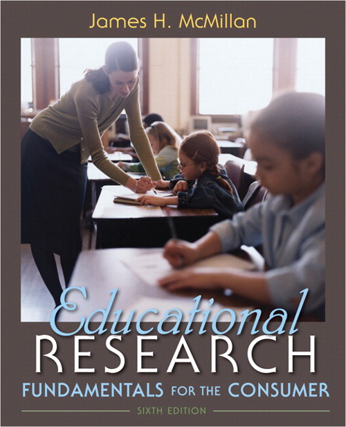 Educational Research: Fundamentals for the Consumer, 6th Edition