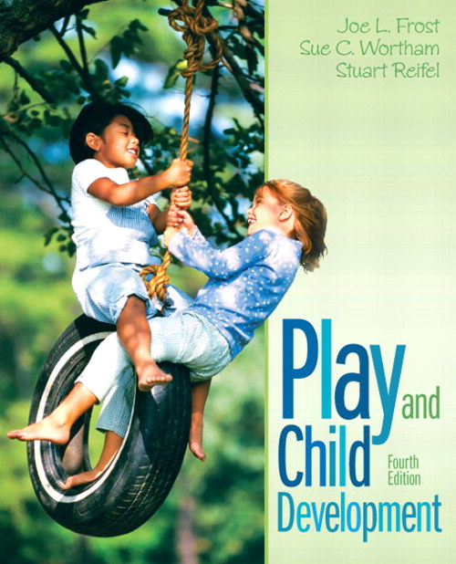 Play and Child Development, CourseSmart eTextbook, 4th Edition
