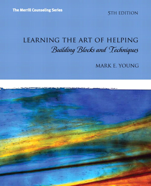 Learning the Art of Helping: Building Blocks and Techniques, CourseSmart eTextbook, 5th Edition