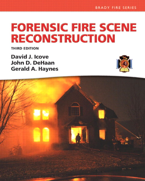 Forensic Fire Scene Reconstruction, CourseSmart eTextbook, 3rd Edition