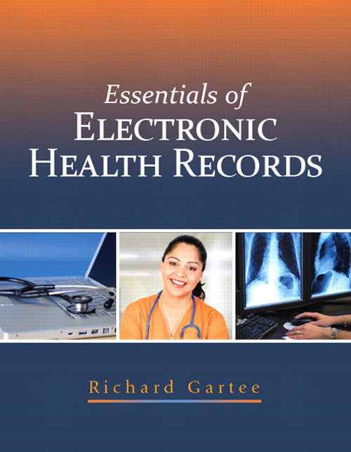 Essentials of Electronic Health Records, CourseSmart eTextbook