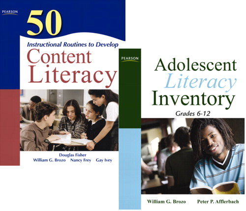 Adolescent Literacy Inventory, Grades 6-12 and 50 Instructional Routines to Develop Content Literacy Package