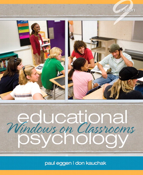Educational Psychology: Windows on Classrooms, 9th Edition