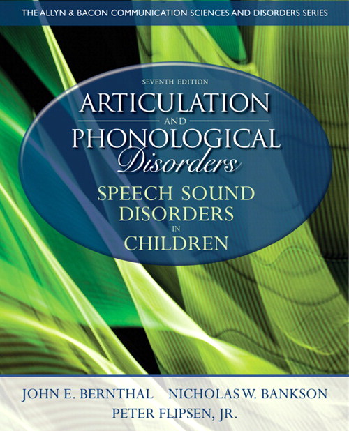 Articulation and Phonological Disorders: Speech Sound Disorders in Children, CourseSmart eTextbook, 7th Edition