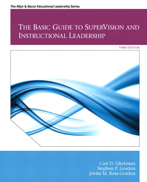 Basic Guide to SuperVision and Instructional Leadership, The, 3rd Edition