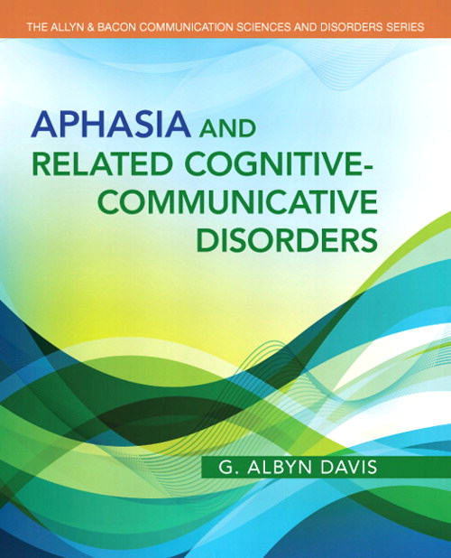 Aphasia and Related Cognitive-Communicative Disorders, CourseSmart eTextbook