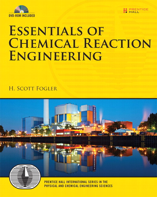 Essentials of Chemical Reaction Engineering, CourseSmart eTextbook