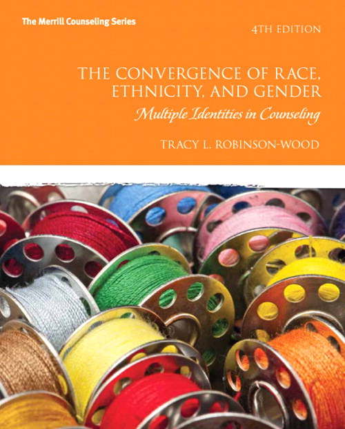 Convergence of Race, Ethnicity, and Gender, The: Multiple Identities in Counseling, CourseSmart eTextbook, 4th Edition
