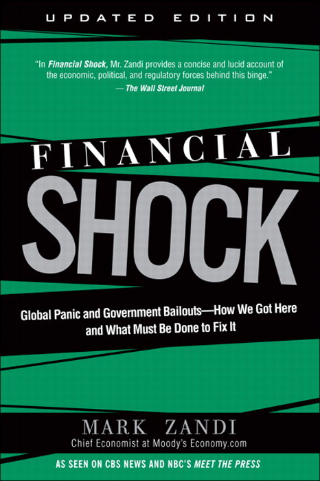 Financial Shock: Global Panic and Government Bailouts--How We Got Here and What Must Be Done to Fix It, CourseSmart eTextbook
