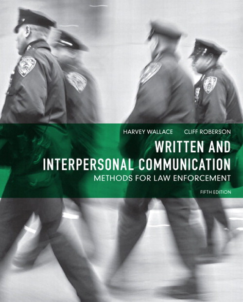 Written and Interpersonal Communication: Methods for Law Enforcement, CourseSmart eTextbook, 5th Edition
