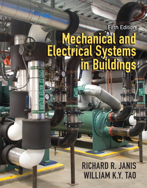 Mechanical & Electrical Systems in Buildings, CourseSmart eTextbook, 5th Edition