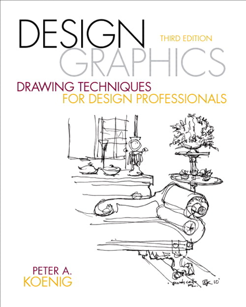 Design Graphics: Drawing Techniques for Design Professionals, CourseSmart eTextbook, 3rd Edition