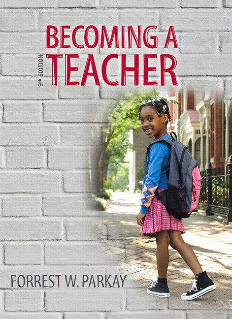 Becoming a Teacher, 9th Edition