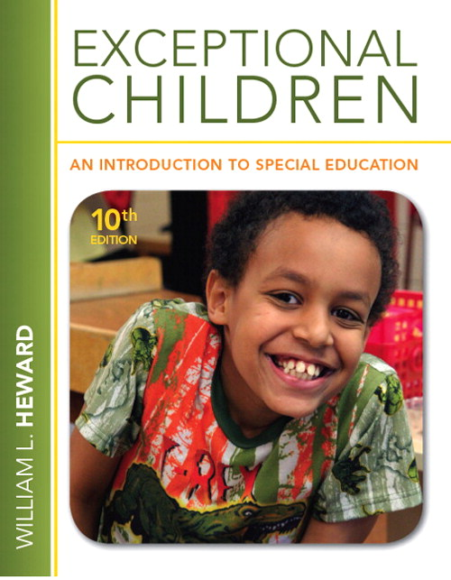 Exceptional Children: An Introduction to Special Education, 10th Edition
